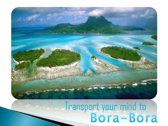 Exotic Island Getaway travel picture to Bora-Bora